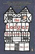 Lodger Shakespeare His Life on Silver Street