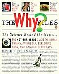 The Why Files: The Science Behind the News Cover