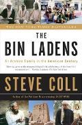Bin Ladens An Arabian Family in the American Century
