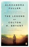 Legend Of Colton H Bryant