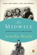 Midwife 01 A Memoir of Birth Joy & Hard Times