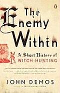 The Enemy Within: A Short History of Witch-Hunting