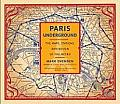 Paris Underground The Maps Stations & Design of the Metro