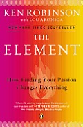 The Element: How Finding Your Passion Changes Everything Cover