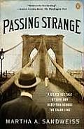 Passing Strange A Gilded Age Tale of Love & Deception Across the Color Line