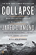 Collapse : How Societies Choose To Fail Or Succeed ((Rev)11 Edition)