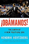 Aobamanos!: The Birth of a New Political Era
