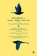 Meditations on Living, Dying, and Loss: the Essential Tibetan Book of the Dead (10 Edition) Cover