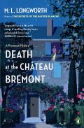 Death at the Chateau Bremont A Verlaque & Bonnet Mystery