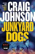 Junkyard Dogs (Walt Longmire Mysteries) Cover
