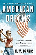 American Dreams The United States Since 1945