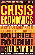 Crisis Economics: A Crash Course in the Future of Finance Cover
