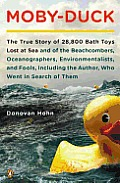 Moby-Duck: The True Story of 28,800 Bath Toys Lost at Sea and of the Beachcombers, Oceanographers, Environmentalists, and Fools, Cover
