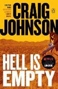 Hell Is Empty A Walt Longmire Mystery