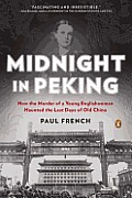 Midnight in Peking How the Murder...