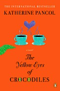 Yellow Eyes of Crocodiles A Novel