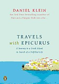 Travels with Epicurus A Journey to a Greek Island in Search of a Fulfilled Life
