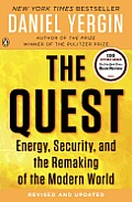 The Quest: Energy, Security, and the Remaking of the Modern World Cover
