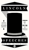 Lincoln Speeches (Penguin Civic Classics) Cover