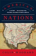 American Nations: A History of the Eleven Rival Regional Cultures of North America Cover