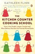 The Kitchen Counter Cooking School: How a Few Simple Lessons Transformed Nine Culinary Novices Into Fearless Home Cooks Cover
