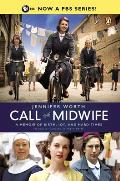 Call the Midwife 01 A Memoir of Birth Joy & Hard Times
