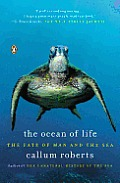 Ocean of Life The Fate of Man & the Sea