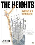 Heights Anatomy of a Skyscraper