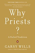 Why Priests A Failed Tradition