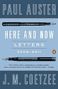 Here and Now: Letters 2008-2011