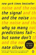 Signal & the Noise Why So Many Predictions Fail but Some Dont