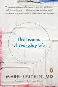 Trauma of Everyday Life