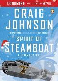 Spirit of Steamboat A Longmire Story