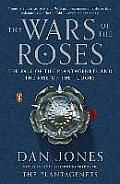 Wars of the Roses The Fall of the...