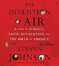 Invention Of Air A Story Of Science Fait