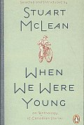 When We Were Young An Anthology Of Can