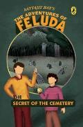 Secret of the Cemetery: the Adventures of Feluda