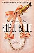 Rebel Belle #1: Rebel Belle