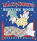 Max and Ruby's Bedtime Book (Max and Ruby)