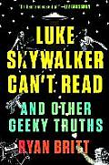 Luke Skywalker Cant Read: And...