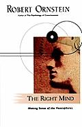 Right Mind Making Sense of the Hemispheres