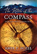 The Riddle of the Compass: The Invention That Changed the World Cover
