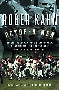 October Men: Reggie Jackson, George Steinbrenner, Billy Martin, and the Yankees' Miraculous Finish in 1978 Cover