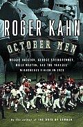 October Men Reggie Jackson George Steinbrenner Billy Martin & the Yankees Miraculous Finish in 1978