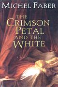 Crimson Petal & The White