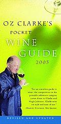 Oz Clarke's Pocket Wine Guide 2005 (Oz Clarke's Pocket Wine Guides)