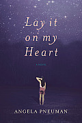 Lay It on My Heart