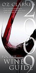 Oz Clarkes Pocket Wine Guide 2009