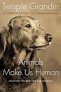 Animals Make Us Human Creating...