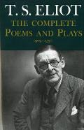 Complete Poems & Plays 1909 1950